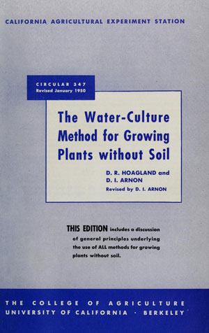 History of Hydroponics | Circular 347 California Agricultural Experiment Station | The Water-Culture Method for Growing Plants without Soil